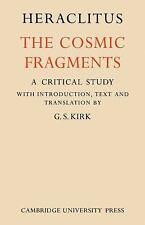 Heraclitus: The Cosmic Fragments (Paperback or Softback)