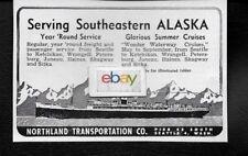 NORTHLAND TRANSPORTATION COMPANY OF SEATTLE TO SOUTHEASTERN ALASKA 1948 AD