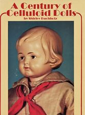 Antique Celluloid Dolls – Types Makers Marks Patents Etc. / Scarce Book