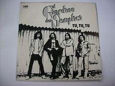 "GIARDINO DEI SEMPLICI - TU, TU ,TU / TIRA A CAMPA' - 7"" VINYL ITALY 1979"