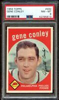 1959 Topps BB Card #492 Gene Conley Philadelphia Phillies PSA NM-MT 8 !!!