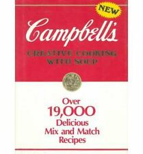 Campbell's Creative Cooking With Soup: Over 19