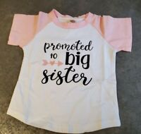 PROMOTED to BIG SISTER Girls Graphic Shirt ANNOUNCEMENT 2-3 Years Old