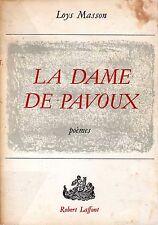 Loys Masson - LA DAME DE PAVOUX Laffont 1965 Prix Arthaud 1966 Thilouze Touraine