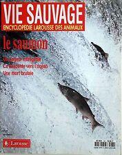 Vie Sauvage n°82- 1986 : Le Saumon Un nageur infatigable