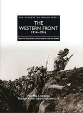 The Western Front 1914-1916 (The History of World War I), Michael S. Neiberg, Go