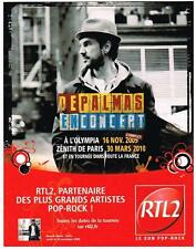 PUBLICITE advertising   2009   RTL 2 radio  GERARD DE PALMAS en concert