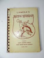Lamesa's Recipe Roundup Cookbook First Presbyterian Church Lamesa Texas 1958