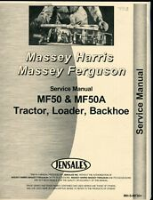 Massey Ferguson MF50, MF50A Tractor, Loader Backhoe Service manual photocopy