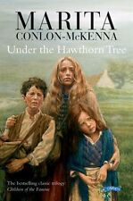 Under the Hawthorn Tree: Children of the Famine,Marita Conlon-McKenna, Donald T
