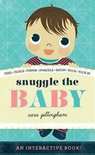 Snuggle the Baby by Abrams (Board book, 2014)