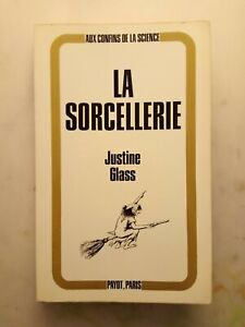 La Sorcellerie - Justine Glass - craft, sabbats, esbats - Payot