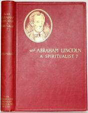RARE 1917 WAS ABRAHAM LINCOLN A SPIRITUALIST? CIVIL WAR MEDIUM ILLUSTRATED