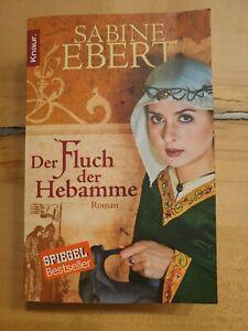 Der Fluch der Hebamme von Sabine Ebert (2010, Taschenbuch) Roman