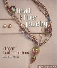 BK191f BEAD & FIBER JEWELRY by Olson-Phillips Soft Cover Book New in Shrink Wrap