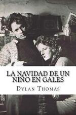 La Navidad de un niño en Gales by Dylan Thomas and Angel Recas (2014, Paperback)