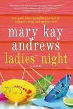 Ladies' Night by Mary Kay Andrews (2014, Paperback)