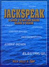 Jackspeak: A Guide to British Naval Slang & Usage,Rick Jolly