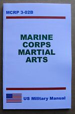 Close Combat MCRP 3-02B Also titled MARINE CORP MARTIAL ARTS Paperback NEW
