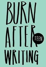 NEW Burn After Writing Teen by Rhiannon Shove