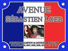 PLAQUE de RUE Place Sebastien LOEB RALLYE 15x20cm ALU