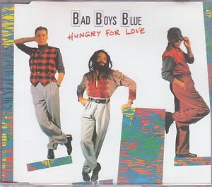 Bad Boys Blue CD-SINGLE HUNGRY FOR LOVE  ©  1988