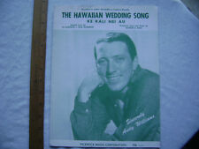 1958 Sheet Music - The Hawaiian Wedding Song.  Recorded by Andy Williams.