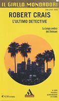 (Robert Crais) L'ultimo detective 2005 il giallo Mondadori n.2879