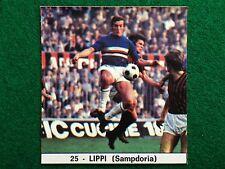 IL MONELLO CALCIO 73-74 n.25 SAMPDORIA LIPPI , Figurina Calciatori NEW