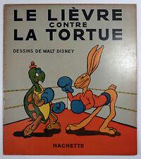 Le lièvre contre la tortue Walt Disney Ed. Hachette 1937 TBE