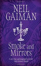 Smoke and Mirrors by Neil Gaiman | Paperback Book | 9780755322831 | NEW