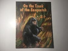 On the Track of the Sasquatch by John Green 1994 Bigfoot Encounters & Sightings