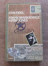 CON FIDEL CASTRO by Mankiewicz & Kirby Jones  -1st  HCDJ 1976 - Cuba revolution