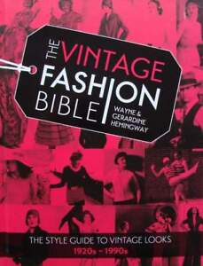 LIVRE/BOOK : THE VINTAGE FASHION BIBLE (mode années 20,30,40,50,60,70,80