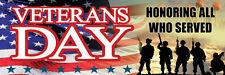 2ft x 6ft Veterans Day  Vinyl Banner 2'x6'  -Alt to Banner Flag  (281)