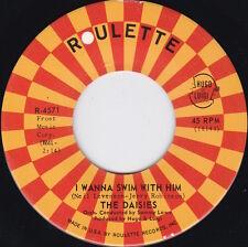 Northern Soul / R&B / Mod----THE DAISIES--I Wanna Swim With Him----