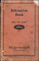 Instruction Book For The 'De Luxe' Ford by Ford Motor Company Ltd