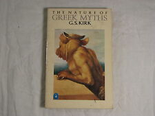 The Nature of Greek Myths by Geoffrey S. Kirk