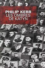Les Ombres de Katyn de Kerr, Philip | Livre | état bon