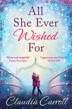 NEW All She Ever Wished for by Claudia Carroll