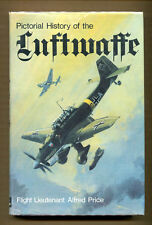 PICTORIAL HISTORY OF THE LUFTWAFFE by Alfred Price - 1969 1st Edition in DJ