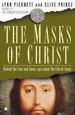 The Masks of Christ: Behind the Lies and Cover-ups About the Life of Jesus Touc