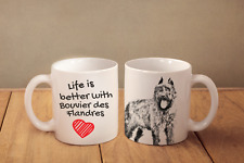 """Bovier des Flandres - ceramic cup, mug """"Life is better"""", Ca"""