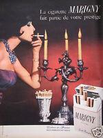 PUBLICITÉ 1960 LA CIGARETTE MARIGNY FAIT PARTIE DE VOTRE PRESTIGE - TABAC