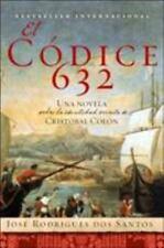El Codice 632 : Una Novela Sobre la Identidad Secreta de Cristóbal Colón by...