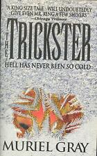 The Trickster by Muriel Gray (1997,Paperback)