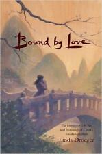 Bound by Love by Linda Droeger