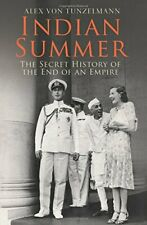 Indian Summer: The Secret History of the End... by Alex Von Tunzelmann Paperback