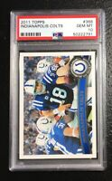 2011 Topps Indianopolis Colts 368 Peyton Manning PSA 10 Gem Mint