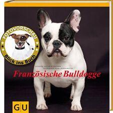 Französische Bulldogge (GU Rassenporträts Bully) - Ein Muss für Bulldoggen-Fans